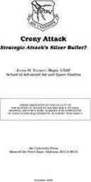 Crony Attack : Strategic Attack's Silver... by Major Julian H. Tolbert, USAF