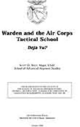 Warden and the Air Corps Tactical School... by Major Scott D. West, USAF