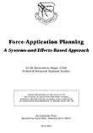 Force-Application Planning : A Systems-a... by Major Jay M. Kreighbaum, USAF