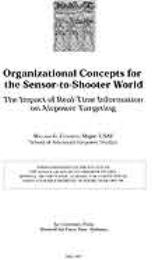 Organizational Concepts for the Sensor-t... by Major William G. Chapman, USAF
