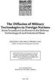 The Diffusion of Military Technologies t... by Maj William J. Delgrego, USAF