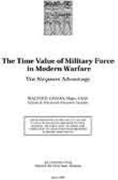 The Time Value of Military Force in Mode... by Major Walter D. Givhan, USAF