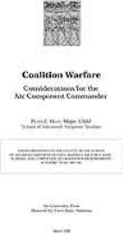 Coalition Warfare : Considerations for t... by Major Peter C. Hunt, USAF