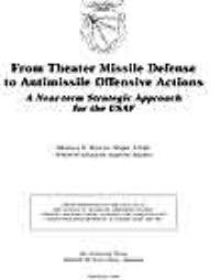 From Theater Missile Defense to Antimiss... by Major Merrick E. Krause, USAF