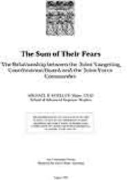 The Sum of Their Fears : The Relationshi... by Major Michael R. Moeller, USAF