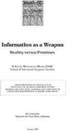 Information as a Weapon : Reality versus... by Major YuLin G. Whitehead, USAF