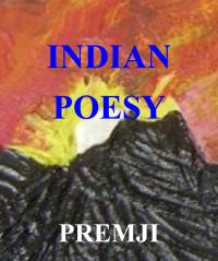 Indian Poesy by PREMJI