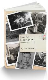 Dear Mr. Musemeche : Part 1 Volume Part 1 by Mayeux, Peter, E.