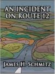 Incident on Rt. 12 by Schmitz, James, H.