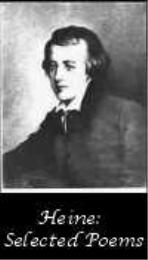 The Selected Poems of Heinrich Heine by Heine, Heinrich