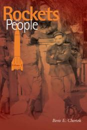 Rockets and People, Volume 1 by Chertok, Boris