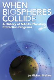 When Biospheres Collide : A History of N... by Meltzer, Michael