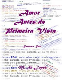 Amor Antes da Primeira Vista by Lopes, M., Sá