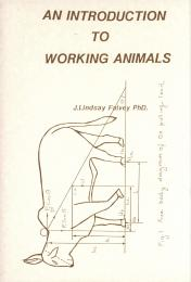 An Introduction to Working Animals by Falvey, Lindsay, Dr.