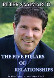 The Five Pillars of Relationships : Bein... by Sammarco, Peter