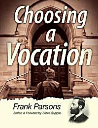 Choosing a Vocation : From the Father of... by Parsons, Frank