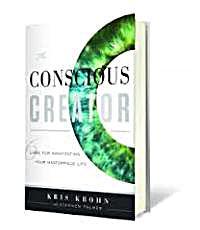 Conscious Creator by Krohn, Kris