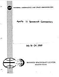 Apollo 11 Spacecraft Commentary : July 1... by National Aeronautics and Space Administration, (NA...