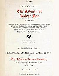 Catalogue of the Library of Robert Hoe o... Volume Part 1, A to K by Hoe, Robert