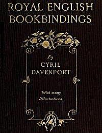 Royal English Book Bindings by Davenport, Cyril