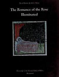 The Romance of the Rose Illuminated by Blamires, Alcuin