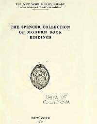The Spencer Collection of Modern Book Bi... by Kent, Henry, W.