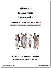 Miasmatic Idiosyncratic Homeopathy by Othonos, Athos, Stavrou, Dr.