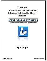 Trust Me : Street Smarts of Financial Li... by Gayle, B.