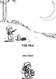 Villi Mus by Tabor, Alta