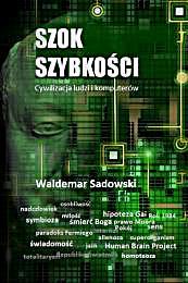 Szok szybkości : Cywilizacja ludzi i kom... by Sadowski, Waldemar