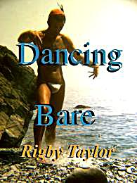 Dancing Bare : The memoirs of a callow c... by Taylor, Rig