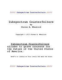 Subspectrum Counterfeiters by Wheelock, Steven, Allan