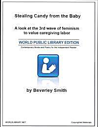 Stealing Candy from the Baby : A Look at... by Gayle, B.