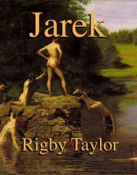 Jarek by Taylor, Rig