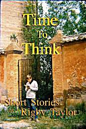 Time to Think : Eight Short Stories by Taylor, Rig