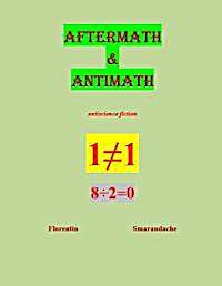 Aftermath & Antimath by Smarandache, Florentin