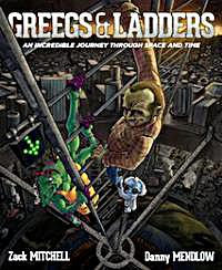 Greegs & Ladders : An Incredible Journey... by Mitchell, Zack