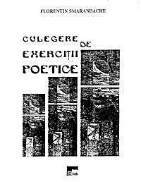 Culegere De Exercitii Poetice by Smarandache, Florentin