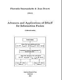 Advances and Applications of DSmT for In... by Smarandache, Florentin