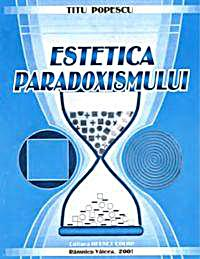 Estetica Paradoxismului (Beauty Paradoxi... by Popescu, Titu