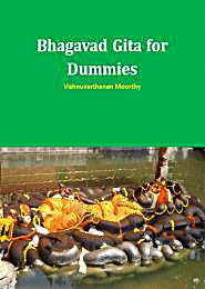 Bhagavad Gita for Dummies : Journey of a... Volume First Version by Moorthy, Vishnuvarthanan