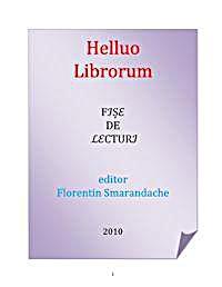 Helluo Librorum : Fise de Lecturi by Smarandache, Florentin
