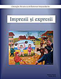 Impresii Si Expresii (Reviews and Expres... by Smarandache, Florentin