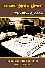 Desce Mais Uma! : Segunda Rodada, Volume... by Neves, Rafael, Castellar das
