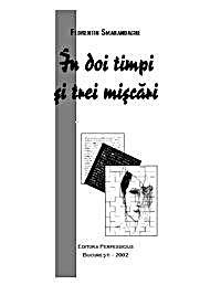 În Doi Timpi Si Trei Miscari : Afurisism... by Smarandache, Florentin