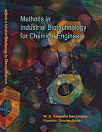 Methods in Industrial Biotechnology for ... by Smarandache, Florentin