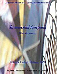 În Exerciţiul Funcţiunii : Haz de Necaz ... by Smarandache, Florentin