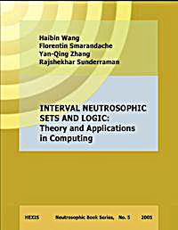 Interval Neutrosophic Sets and Logic : T... by Smarandache, Florentin