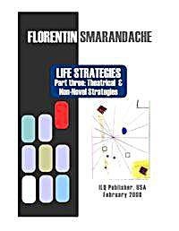Life Strategies Part Three : Theatrical ... Volume Part Three by Smarandache, Florentin