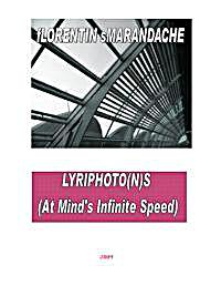 Lyriphotons : At Mind's Infinite Speed by Smarandache, Florentin